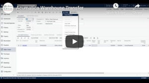o perform a warehouse transfer in Acumatica using Sales Orders VIDEO
