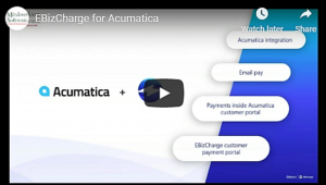 VIDEO: EBizCharge for Acumatica