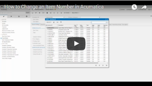 How to Change an Item Number in Acumatica Video