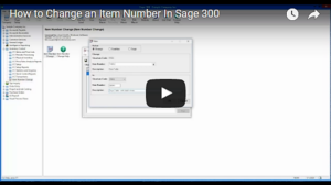 How to Change an Item Number in Sage 300 Video