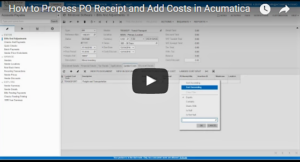 How to Process PO Receipt and Add Costs in Acumatica Video