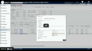 Quick Process Action Within Acumatica Sales Orders VIDEO